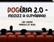 DOGéria 2.0 - Mozizz a kutyáddal!