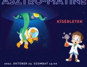 Asztro-matiné – csillagászat (nem csak) gyerekeknek