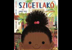 Januári könyvajánló - Junot Diaz: Szigetlakó