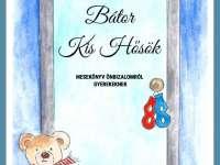 Neveljünk önbizalommal teli gyerekeket! Megjelent a Bátor Kis Hősök mesekönyv!