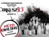 Gálaműsorral ünnepli újranyitásának 50. évfordulóját Fővárosi Nagycirkusz