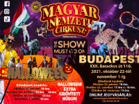 THE SHOW MUST GO ON - A Műsornak mennie kell tovább - a Magyar Nemzeti Cirkusz őszi programja