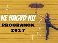 Kihagyhatatlan programok 2017-ben